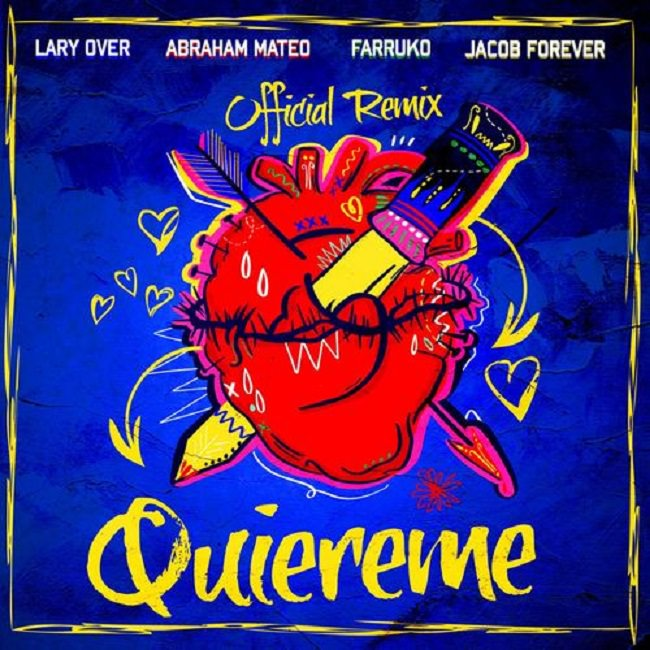 Jacob Forever Ft. Farruko, Abraham Mateo & Lary Over - Quiéreme (Official Remix)