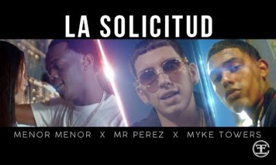 Menor Menor Mr. Perez Y Myke Towers La Solicitud Official Video