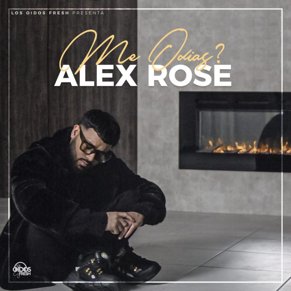Alex Rose - Me Odias