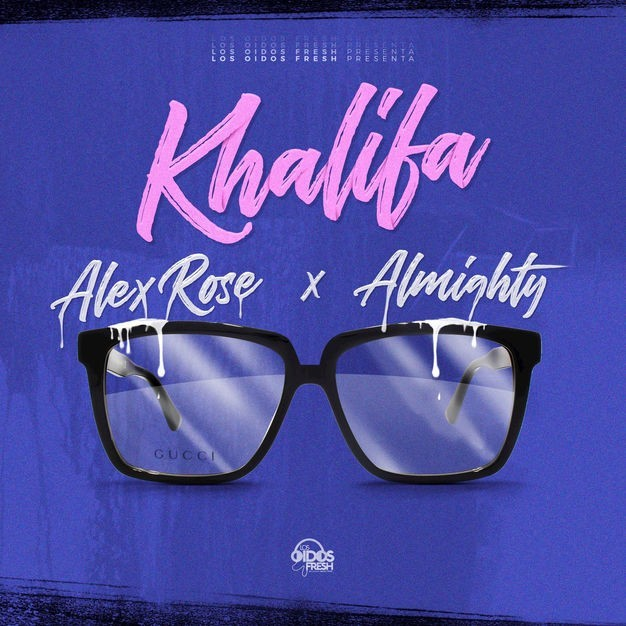Alex Rose & Almighty - Khalifa