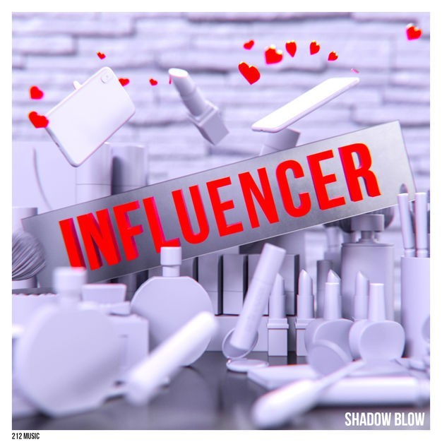 Shadow Blow - Influencer