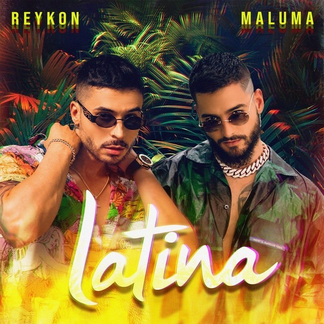 Reykon Ft. Maluma - Latina