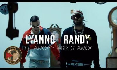 Lyanno y Randy Peleamos y Arreglamos Official Video