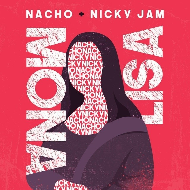 Nacho & Nicky Jam - Mona Lisa