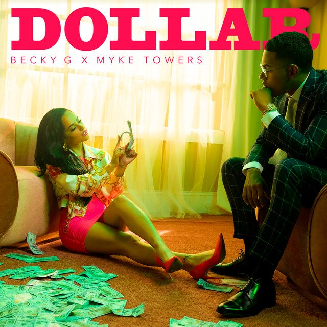 Becky G & Myke Towers - DOLLAR