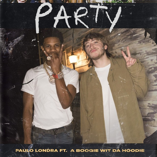 Paulo Londra Ft. A Boogie Wit da Hoodie - Party