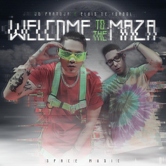 JD Pantoja & Elvis De Yongol – Welcome To The Maza