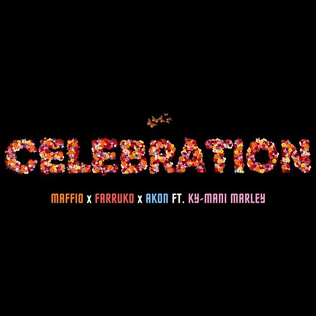 Maffio, Farruko, Akon Ft. Ky-Mani Marley - Celebration