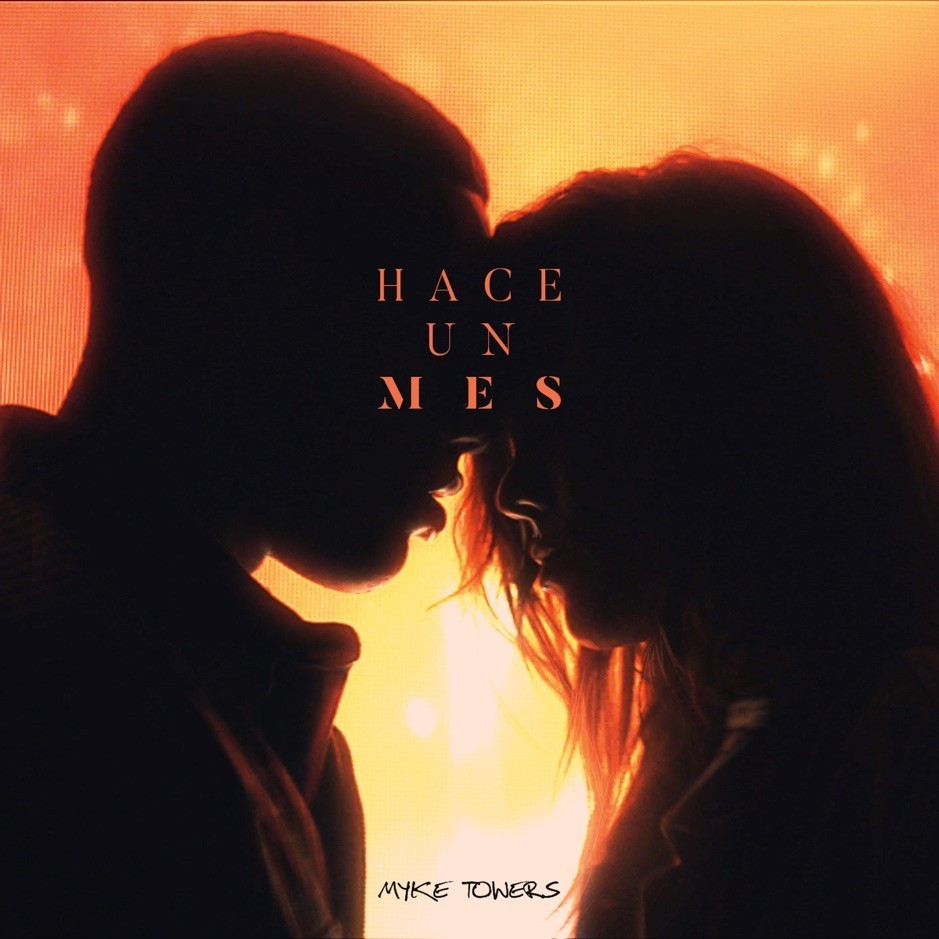 Myke Towers - Hace Un Mes