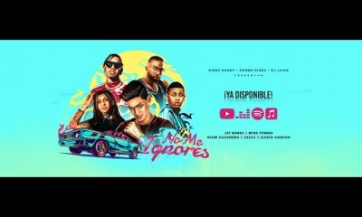 Jay Menez Myke Towers Rauw Alejandro Cazzu y Eladio Carrion No Me Ignores Official Video