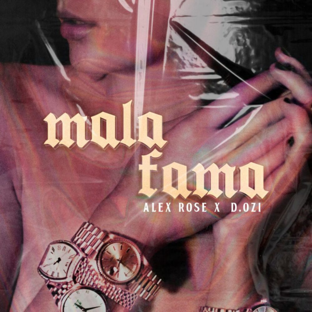 Alex Rose Ft. D.OZi - Mala Fama