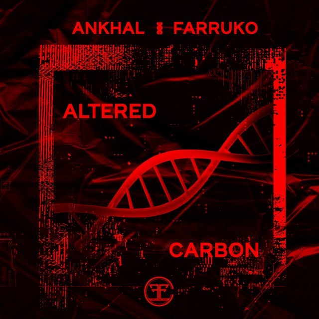 Farruko & Ankhal - Altered Carbon