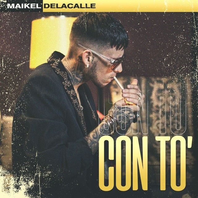 Maikel Delacalle - Con To'