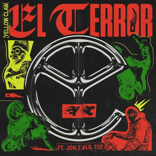 Yellow Claw Ft. Jon Z & Lil Toe - El Terror