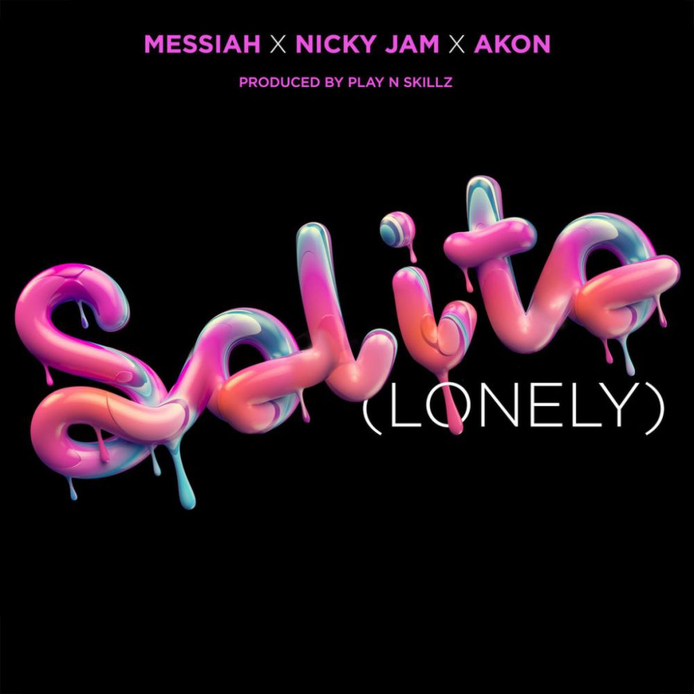 Messiah, Nicky Jam & Akon - Solito (Lonely)
