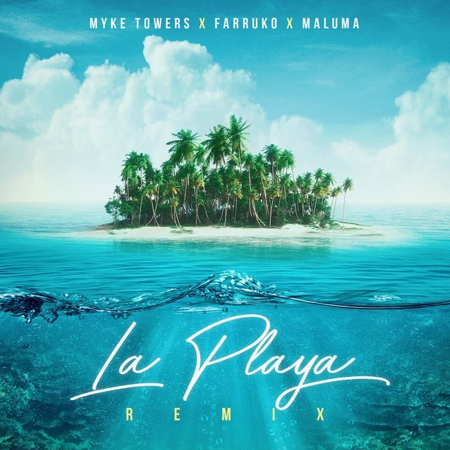 Myke Towers, Maluma & Farruko - La Playa (Remix)