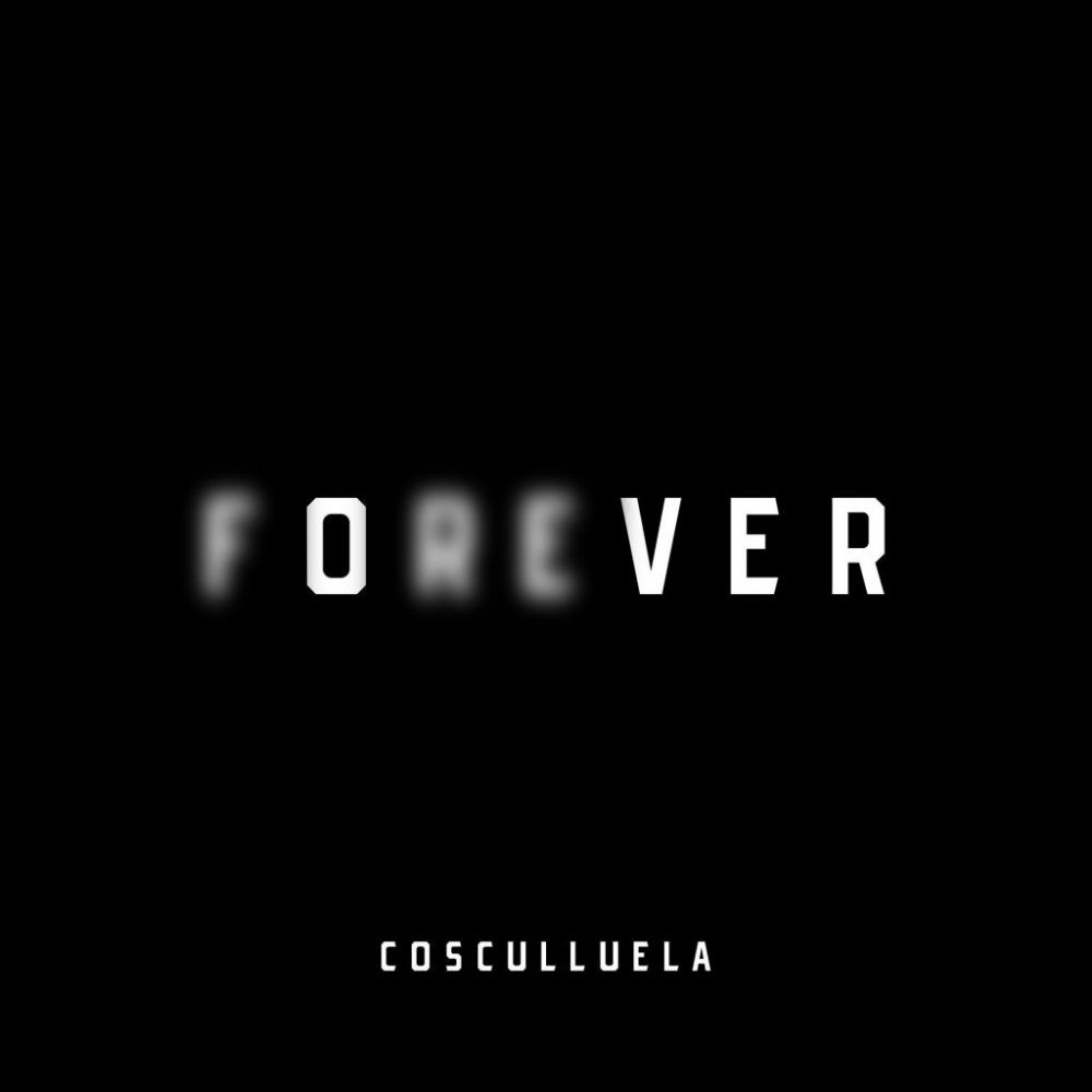 Cosculluela - Forever