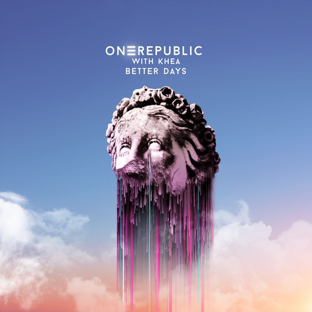 OneRepublic & KHEA - Better Days