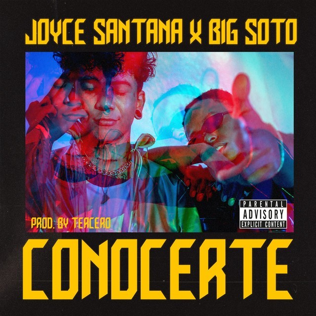 Joyce Santana & Big Soto - Conocerte