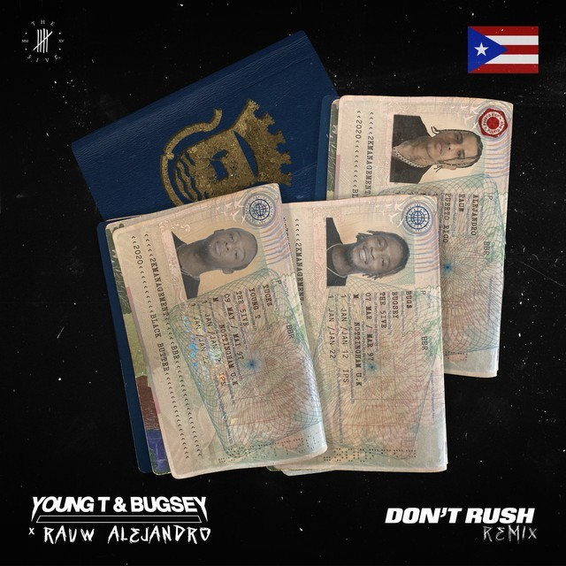 Young T & Bugsey, Rauw Alejandro - Don't Rush (Remix)