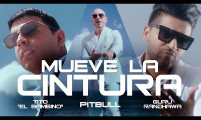 Pitbull Ft. Tito El Bambino Y Guru Randhawa Mueve La Cintura Official Video