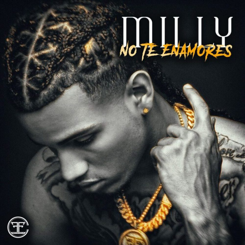 Milly - No Te Enamores