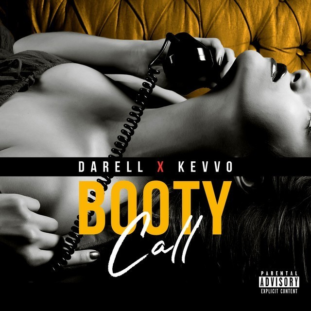 Darell Ft. KEVVO - Booty Call