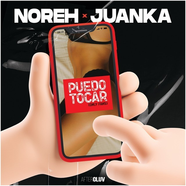 Noreh & Juanka - Puedo Tocar (Only Fans)
