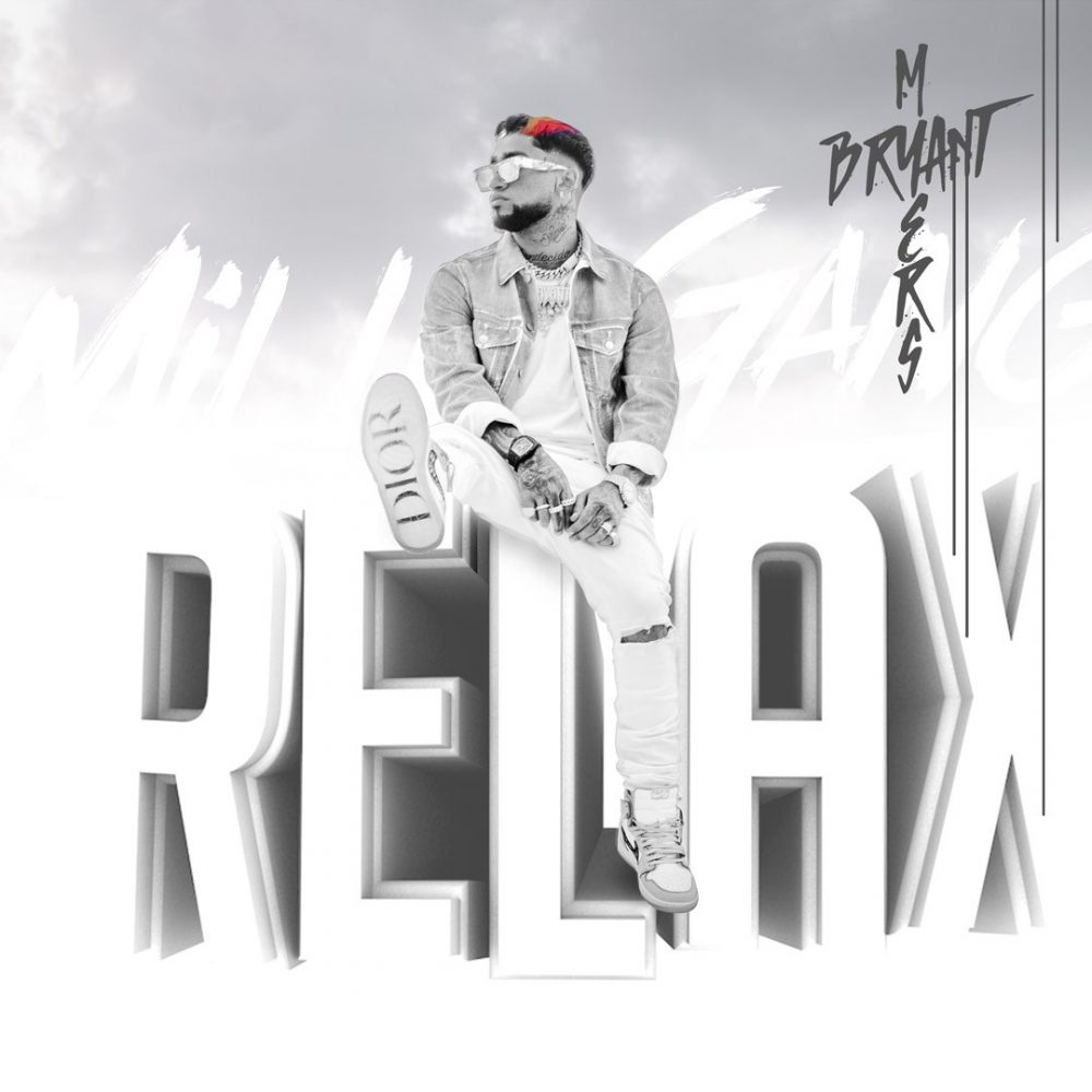 Bryant Myers - Relax