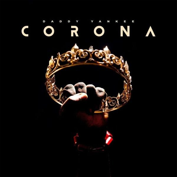 Daddy Yankee - CORONA (Freestyle)