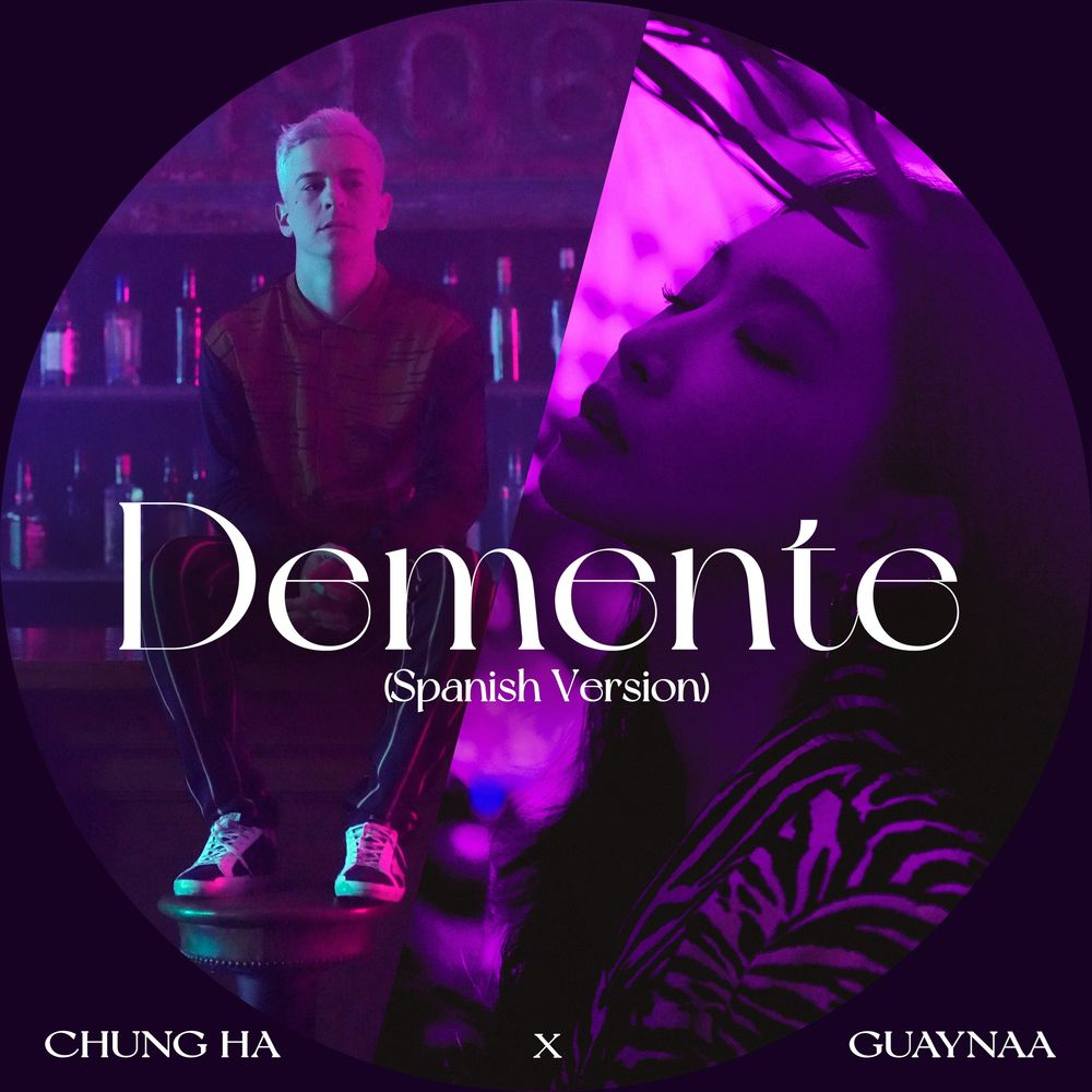 CHUNG HA & Guaynaa - Demente (Spanish Version)